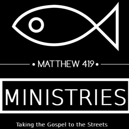 Matthew #419 Ministries's avatar