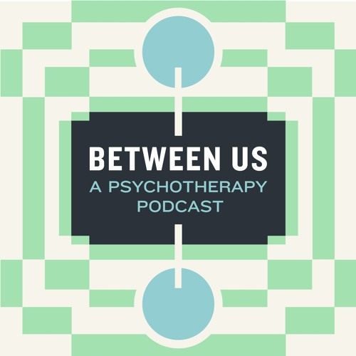 Between Us: A Psychotherapy Podcast's avatar