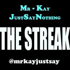 Mr-Kay (JustSayNothing)