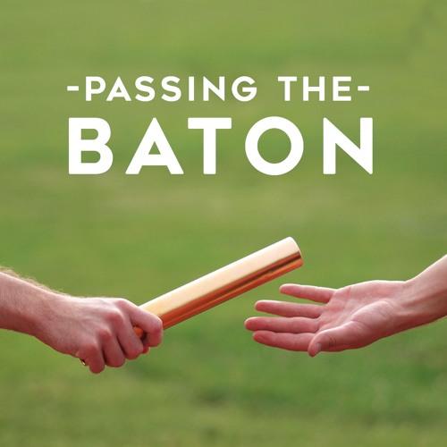 Passing The Baton: Leadership Podcast's avatar