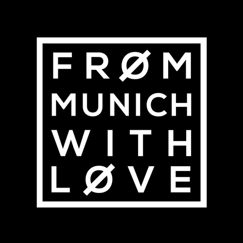 FRØM MUNICH WITH LØVE's avatar