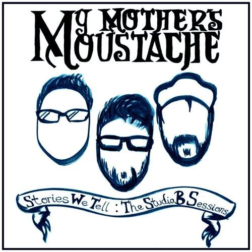 My Mother's Moustache's avatar