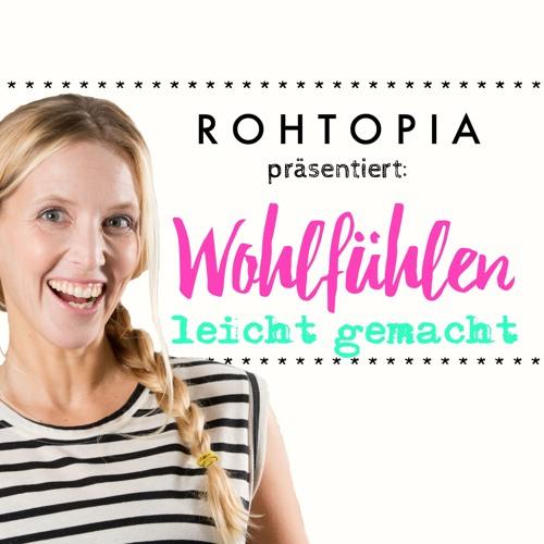 ROHTOPIA - Ganzheitlich Wohlfühlen's avatar