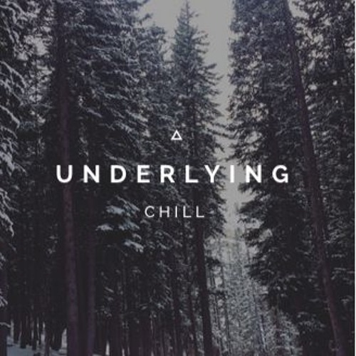 Underlying Chill's avatar