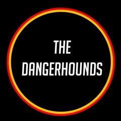 The Dangerhounds