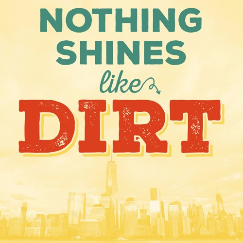 Nothing Shines Like Dirt (Filmmaking)'s avatar