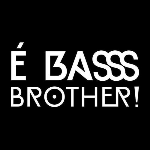 É BASS BROTHER's avatar