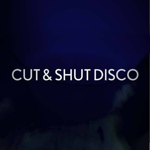 Cut & Shut Disco's avatar
