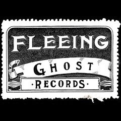 Fleeing Ghost Records