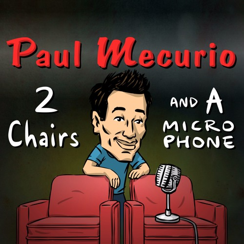 Paul Mecurio - 2 Chairs And A Microphone's avatar