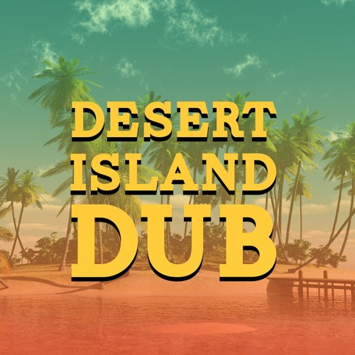Desert Island Dub's avatar