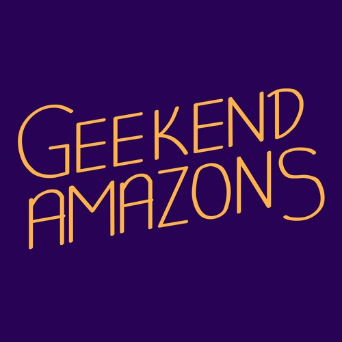 The Geekend Amazons Podcast's avatar