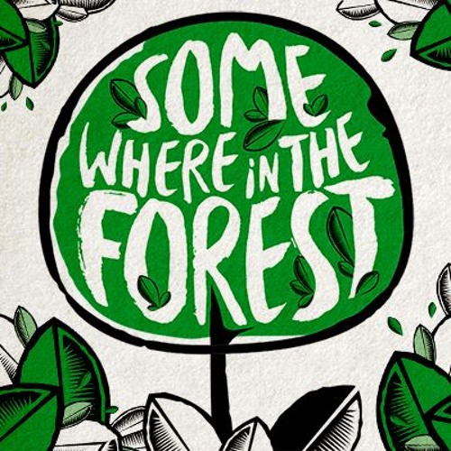 Somewhere in the Forest's avatar