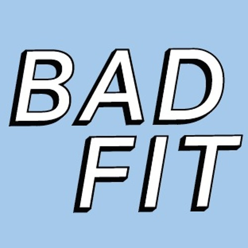 Bad Fit's avatar