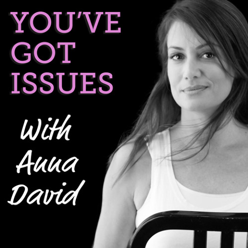 Anna David/You've Got Issues's avatar
