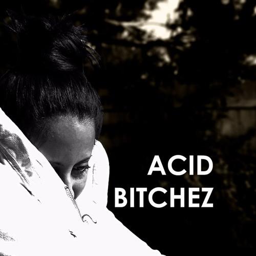 Acid Bitchez's avatar
