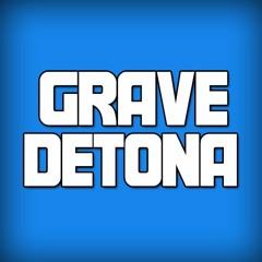 GRAVE DETONA
