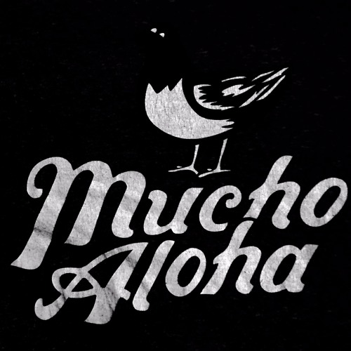 Mucho Aloha's avatar