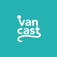 VanCast