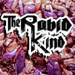 The Rabid Kind