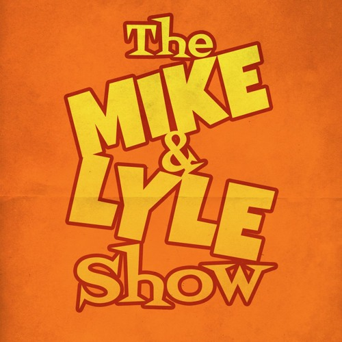 The Mike and Lyle Show's avatar