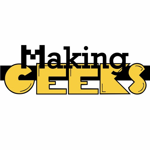Making Geeks Podcast's avatar
