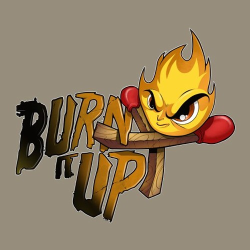 Burn It Up's avatar