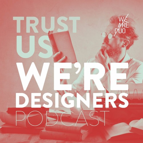 Trust Us... We're Designers's avatar