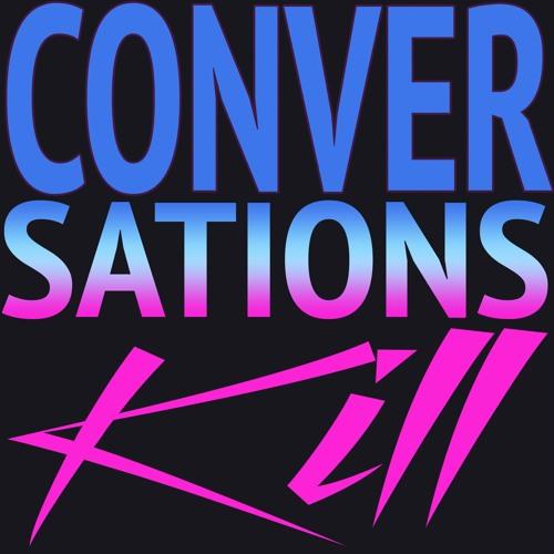 ConversationsKill's avatar