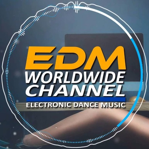 EDM WORLDWIDE CHANNEL's avatar
