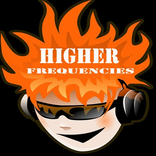 Higher Frequencies's avatar