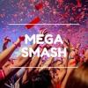 Mega Smash