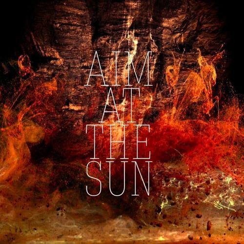 Aim At The Sun's avatar