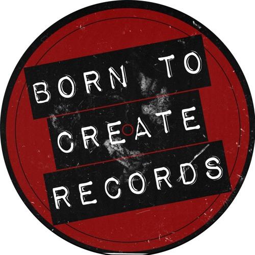 BORN TO CREATE RECORDS's avatar