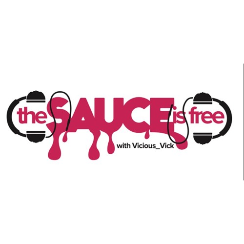 The Sauce Is Free w/ Vicious_Vick's avatar