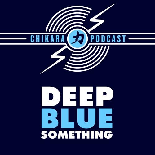 CHIKARA - Deep Blue Something's avatar