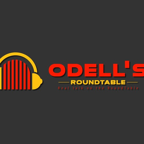 Odell's Round Table Episodes