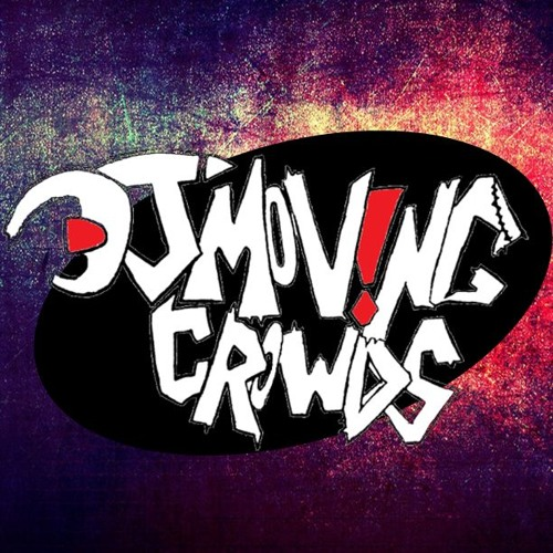 DJ MOVING CR0WDS's avatar