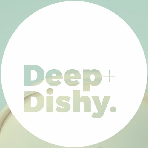 Deep + Dishy's avatar