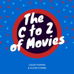 The C to Z of Movies