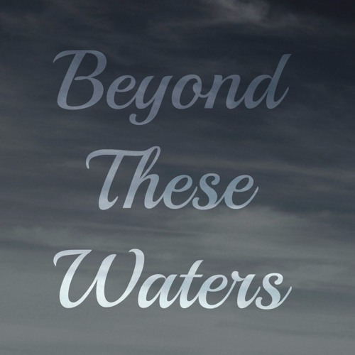 Beyond These Waters's avatar