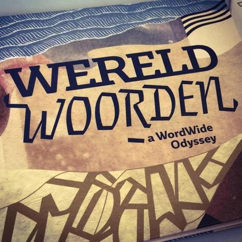 WERELDWOORDEN - a WordWide Odyssey's avatar