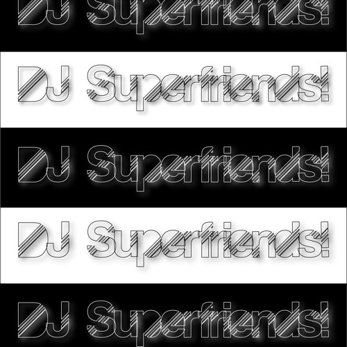 DJ Superfriends!'s avatar
