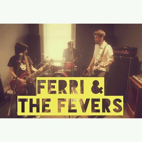 Ferri & The Fevers's avatar
