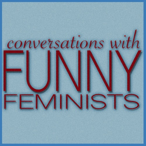 Conversations with Funny Feminists Podcast's avatar