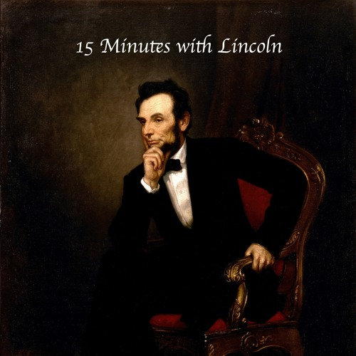 15 Minutes with Lincoln's avatar