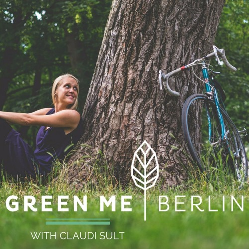 GreenMe Berlin Podcast's avatar