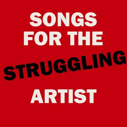Songs for the Struggling Artist's avatar