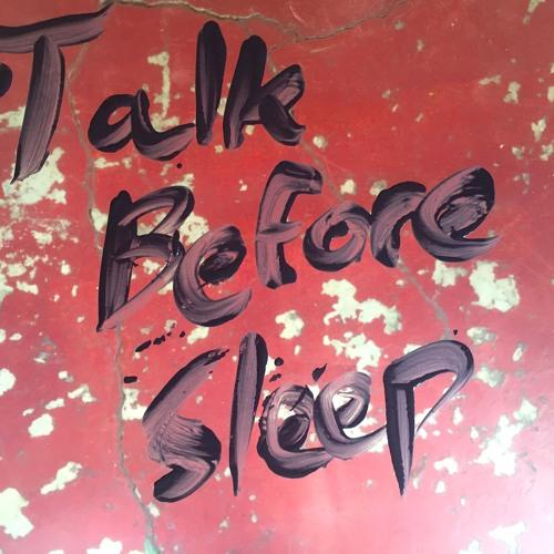 Talk Before Sleep's avatar