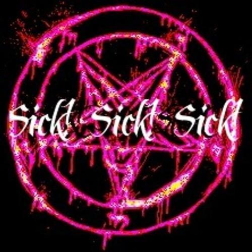 Sick Sick Sick ✪'s avatar